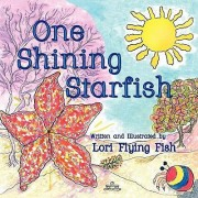 One Shining Starfish by Laurie Ruhl