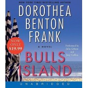 Bulls Island Low Price CD by Dorothea Benton Frank