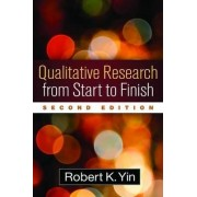 Qualitative Research from Start to Finish by Robert K. Yin