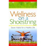 Wellness on a Shoestring by Michelle Robin