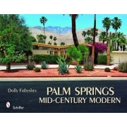 Palm Springs Mid-Century Modern by Dolly Faibyshev