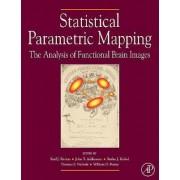 Statistical Parametric Mapping by Karl J. Friston