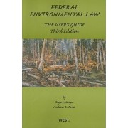 Federal Environmental Law by Olga Moya