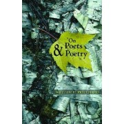 On Poets and Poetry by William H. Pritchard