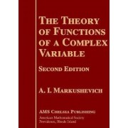 Theory of Functions of a Complex Variable by A. I. Markushevich