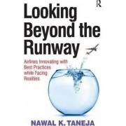 Looking Beyond the Runway by Nawal K. Taneja