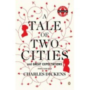 A Tale of Two Cities / Great Expectations: AND Great Expectations by Charles Dickens