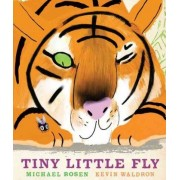 Tiny Little Fly by Michael Rosen