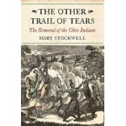 The Other Trail of Tears by Mary Stockwell