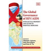 The Global Governance of HIV/AIDS by Obijiofor Aginam