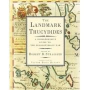 Landmark Thucydides by Robert B Strassler