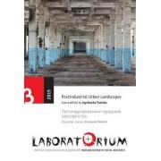 Laboratorium: Russian Review of Social Research, 3/2015: Postindustrial Urban Landscapes