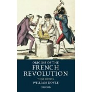 Origins of the French Revolution by Professor William Doyle
