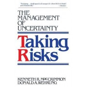 Taking Risks by Kenneth R. MacCrimmon