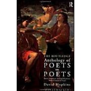 The Routledge Anthology Of Poets On Poets: Poetic Responses To English Poetry From Chaucer To Yeats