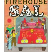 Firehouse Sal by Larry Dane Brimner