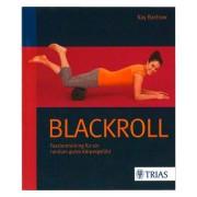 """Buch """"Blackroll Faszientraining f?r ein rundum gutes K?rpergef?hl"""", 136 Seiten"""