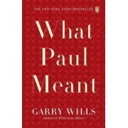 What Paul Meant by Pulitzer Prize-Winning Journalist and Historian Garry Wills