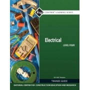 Electrical Level 4 Trainee Guide, 2011 NEC Revision by Nccer