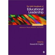 The SAGE Handbook of Educational Leadership by Fenwick W. English