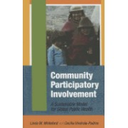 Community Participatory Involvement: A Sustainable Model for Global Public Health