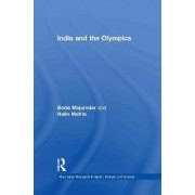 India and the Olympics by Boria Majumdar