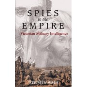 Spies in the Empire by Stephen Wade