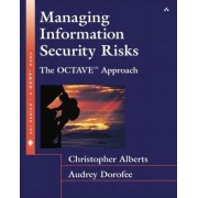 Managing Information Security Risks by Christopher Alberts