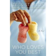 Who Loves You Best by Tess Stimson