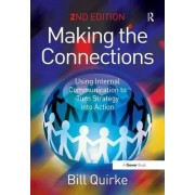 Making the Connections by Bill Quirke