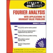 Schaum's Outline of Fourier Analysis with Applications to Boundary Value Problems by Murray R. Spiegel