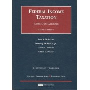 Discussion Problems for Federal Income Taxation by Paul McDaniel