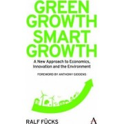 Green Growth, Smart Growth by Anthony Giddens