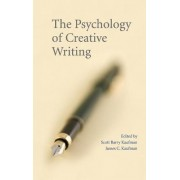 The Psychology of Creative Writing by Scott Barry Kaufman
