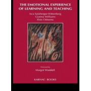 The Emotional Experience of Learning and Teaching by Isca Salzberger-Wittenberg
