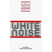 New Essays on White Noise by Frank Lentricchia