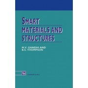 Smart Materials and Structures by M.V. Gandhi