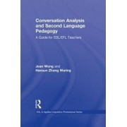 Conversation Analysis and Second Language Pedagogy by Jean Wong