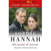 The Point of Rescue: Culver Valley Crime Book 3 by Sophie Hannah