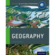 IB Geography Course Book: Oxford IB Diploma Programme by Garrett Nagle