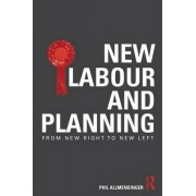 New Labour and Planning by Phil Allmendinger