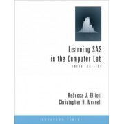 Learning SAS in the Computer Lab by Christopher Morrell