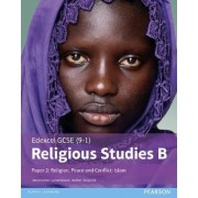 Edexcel GCSE (9-1) Religious Studies B Paper 2: Religion, Peace and Conflict - Islam: Paper 2 by Tanya Hill