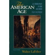The American Age by Walter LaFeber