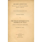 The World's Representative Assemblies Of To-Day, A Study In Comparative Legislation