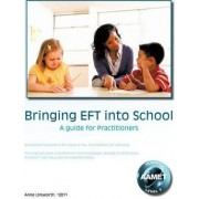 Bringing EFT into School by Anne Unsworth