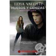 Valenti Lena Huesos Y Ceniza (hasta Los Huesos Ii)