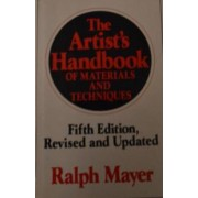 The Artist's Handbook of materials and techniques