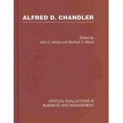 Alfred D. Chandler by John C. Wood