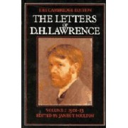 The Letters of D. H. Lawrence: Volume 1, September 1901-May 1913: September 1901-May 1913 v. 1 by D. H. Lawrence